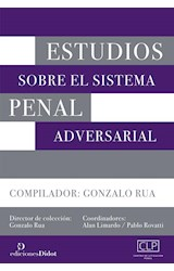 Papel ESTUDIOS SOBRE EL SISTEMA PENAL ADVERSARIAL