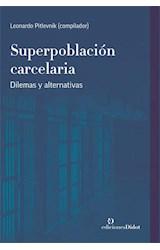 Papel SUPERPOBLACION CARCELARIA
