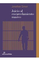 Papel JUICIO AL ENCARCELAMIENTO MASIVO