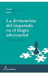 Papel LA DECLARACION DEL IMPUTADO EN EL LITIGIO ADVERSARIAL