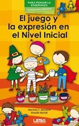 Papel Juego Y La Expresion En El Nivel Inicial