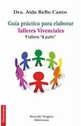 Papel GUIA PRACTICA PARA ELABORAR TALLERES VIVENCIALES