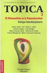Papel TOPICA 3 EL PSICOANALISIS EN LA POSMODERNIDAD