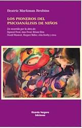 Papel LOS PIONEROS DEL PSICOANALISIS DE NIÑOS