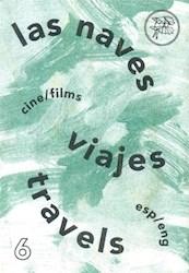 Libro Las Naves 6 Viajes - Travels (Esp-Ing)