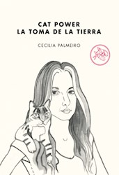 Libro Cat Power .La Toma De La Tierra