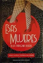Libro Esas Mujeres En La Patagonia Autral
