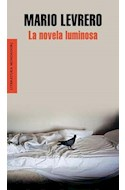 Papel NOVELA LUMINOSA (SERIE LITERATURA) (RUSTICA)