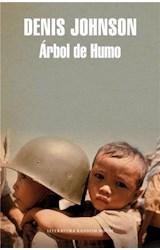Papel ARBOL DE HUMO (LITERATURA RANDOM HOUSE)