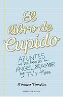 Papel LIBRO DE CUPIDO APUNTES DEL PASO DEL ANGEL DEL AMOR POR  LA TV Y LA TIERRA