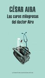 Libro Las Curas Milagrosas Del Doctor Aira