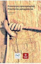E-book Fronteras conceptuales / Fronteras patagónicas