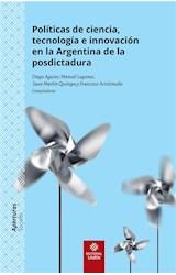 E-book Políticas de ciencia, tecnología e innovación en la Argentina de la posdictadura