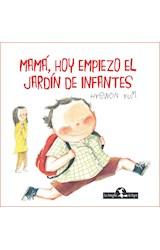 Papel MAMA, HOY EMPIEZO EL JARDIN DE INFANTES