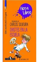 Papel CHISTES EN LA ESCUELA (COLECCION HORA LIBRE)