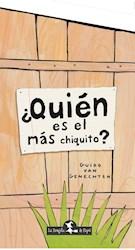 Libro Quien Es El Mas Chiquito ?