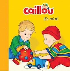 Libro Caillout : Es Mio !
