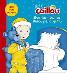 Libro Bebe Caillou : Buenas Noches !