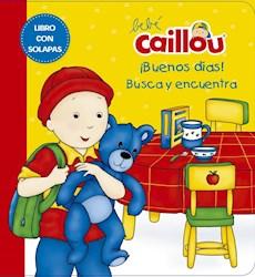 Libro Bebe Caillou : Buenos Dias !