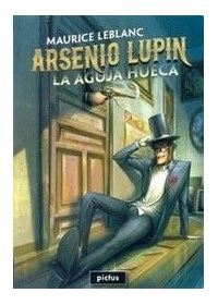 Papel Aguja Hueca, La - Arsenio Lupin