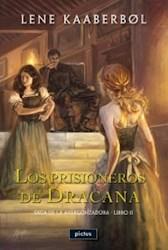 Libro Los Prisioneros De Dracana