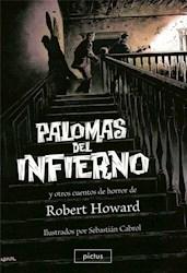 Papel Palomas Del Infierno Y Otros Cuentos De Horror De Robert Howard