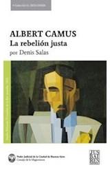 Papel ALBERT CAMUS LA REBELION JUSTA