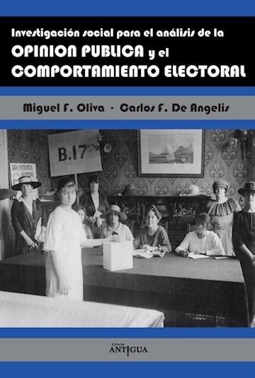 Papel Investigación Social Para El Análisis De La Opinión Pública  Y El Comportamiento Electoral