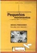 Libro Peque/S Movimientos , La Expresion (Caminos De Tiza)