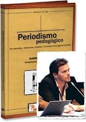 Libro Periodismo Pedagogico (Caminos De Tiza)
