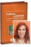 Papel POLITICAS Y PRACTICAS EN TORNO A LA INCLUSION ESCOLAR (CAMINOS DE TIZA) (RUSTICO)