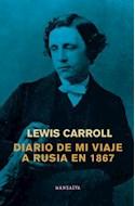 Papel DIARIO DE MI VIAJE A RUSIA EN 1867 (RUSTICA)