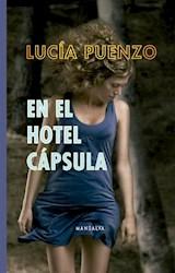 Libro En El Hotel Capsula