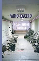 Papel A Carlos Pertius: El Espacio
