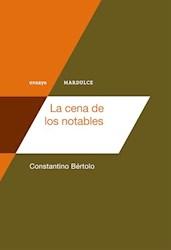 Libro La Cena De Los Notables