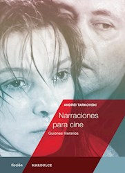 Libro Narraciones Para Cine. Guiones Literarios