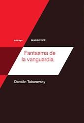 Libro Fantasma De La Vanguardia