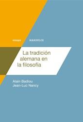 Libro La Tradicion Alemana En La Filosofia