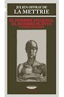 Papel HOMBRE MAQUINA EL HOMBRE PLANTA Y OTROS ESCRITOS (COLEC  CION EL LABERINTO ERUDITO)