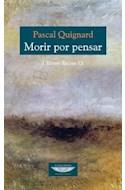 Papel MORIR POR PENSAR (ULTIMO REINO IX) (COLECCION EXTRATERRITORIAL) (RUSTICA)