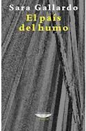 Papel PAIS DEL HUMO (COLECCION LATINOAMERICANA)