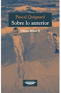 Papel SOBRE LO ANTERIOR (ULTIMO REINO II) (RUSTICA)