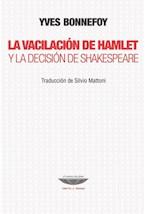 Papel VACILACION DE HAMLET Y LA DECISION DE SHAKESPEARE