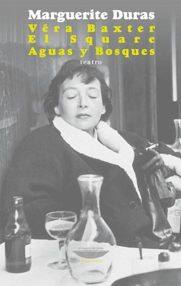Papel Véra Baxter / El Square/ Aguas Y Bosques (Teatro)