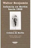 Papel INFANCIA EN BERLIN HACIA 1900 (INCLUYE CRONICA DE BERLIN) (COLECCION EXTRATERRITORIAL) (RUSTICA)