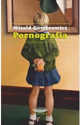 Papel PORNOGRAFIA (COLECCION BIBLIOTECA GOMBROWICZ) (RUSTICA)