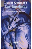 Papel LAGRIMAS (COLECCION EXTRATERRITORIAL) [TRADUCCION DE SILVIO MATTONI]