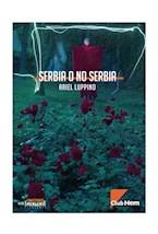 Papel Serbia o no Serbia