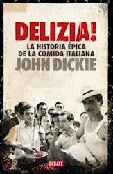 Papel Delizia Historia Epica De La Comida Italiana