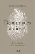 Papel DE ANIMALES A DIOSES BREVE HISTORIA DE LA HUMANIDAD (COLECCION DEABTE HISTORIA)